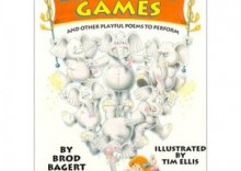 Elephant Games and Other Playful Poems to Perform
